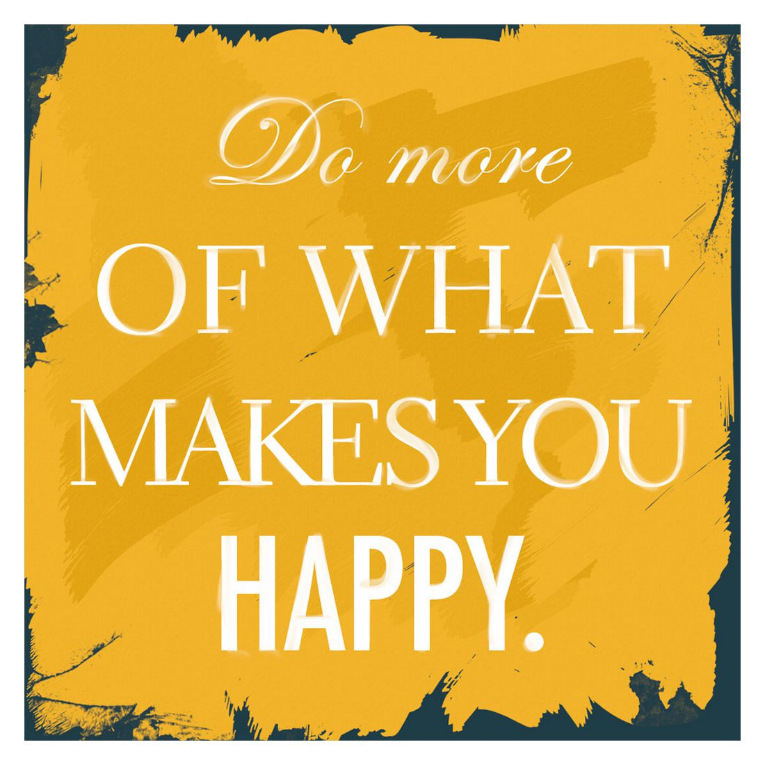 lgem lde do more of what makes you happy gr e 70 x 70 cm yourpainting g nstig online kaufen. Black Bedroom Furniture Sets. Home Design Ideas