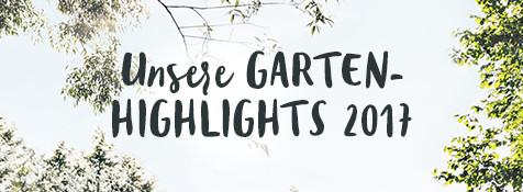 Garten Highlights 2017